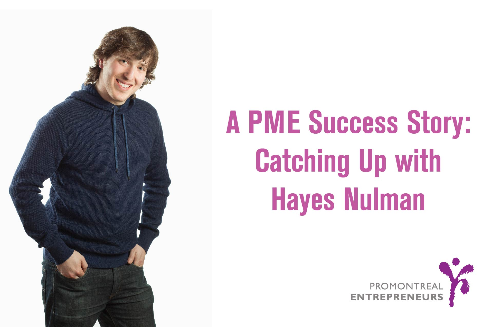 startup, montreal hayes nulman